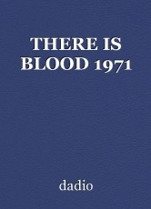 THERE IS BLOOD 1971