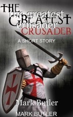 the greatest crusader