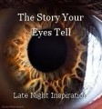 The Story Your Eyes Tell