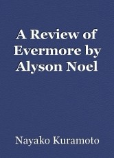 A Review of Evermore by Alyson Noel