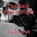 The Black Rose of Night