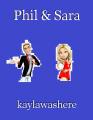 Phil & Sara