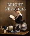 BRIGHT NEWS 1916