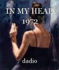 IN MY HEAD 1972