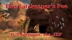 The Gatekeeper's Fee