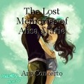 The Lost Memories of Alisa Marie