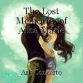 The Lost Memories of Alisa Marie