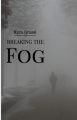 Breaking the Fog