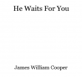 He Waits For You