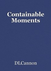 Containable Moments