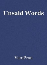 Unsaid Words