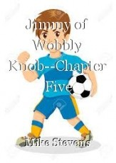 Jimmy of Wobbly Knob--Chapter Five