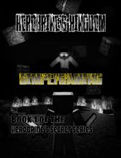 Herobrine's Kingdom-Book 1 of the Herobrine's Secret Series