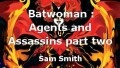 Batwoman : Agents and Assassins part two