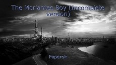 The Moriantes Boy (Incomplete version)