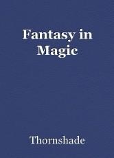 Fantasy in Magic