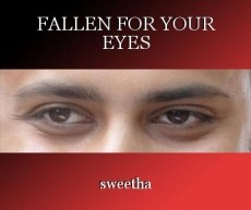 FALLEN FOR YOUR EYES