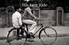 His Last Ride