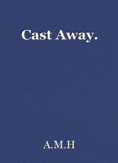 Cast Away.