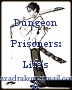 Dungeon Prisoners: Life's A Game