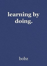 learning by doing.
