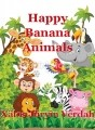 Happy Banana Animals