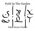 Pyiët In The Garden