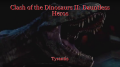 Clash of the Dinosaurs II: Dauntless Heros