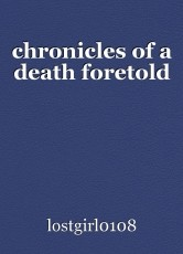 chronicles of a death foretold