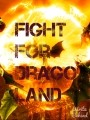 Fight For Dragon Land