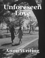 Unforeseen Love