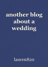 another blog about a wedding