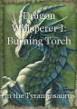 Dragon Whisperer I: Burning Torch