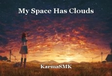 My Space Has Clouds