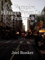A Vampire Hitman From San Francisco