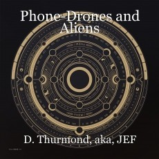 Phone-Drones and Aliens