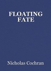 FLOATING FATE