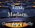Taxi, Madam.