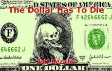 The Dollar Has To Die