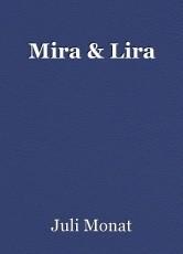 Mira & Lira