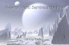 Galactic Wars: Surviving the Fire