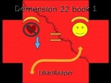 Demension 22 book 1