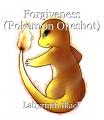 Forgiveness (Pokemon Oneshot)