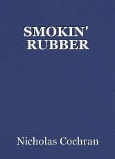 SMOKIN'  RUBBER