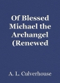 Of Blessed Michael the Archangel (Renewed 2021)