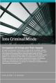 Into Criminal Minds