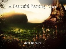 A Peaceful Resting Place