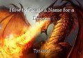 How to Create a Name for a Dragon