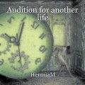 Audition for another life