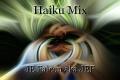 Haiku Mix